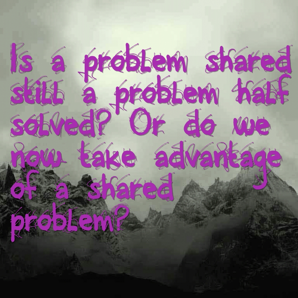Problem shared